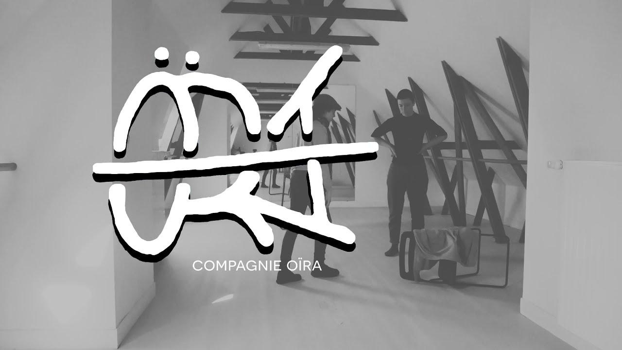Compagnie Oïra - Mars 2021