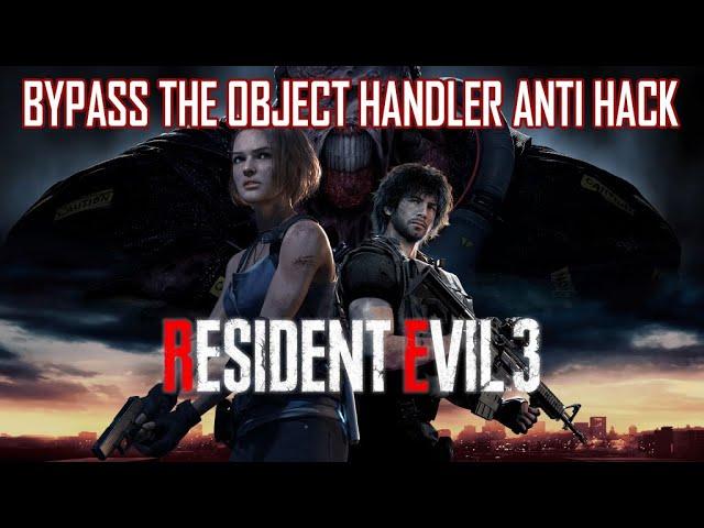 Resident Evil 3: Bypassing Object Handler Integrity Check