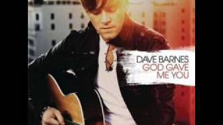 Dave Barnes - God Gave Me You (lyrics)