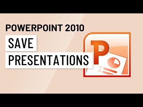 PowerPoint 2010: Saving Presentations