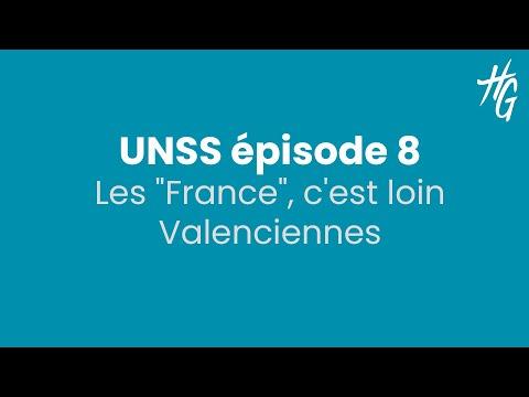 """UNSS Episode 8 : Les """"France"""", c'est loin Valenciennes"""