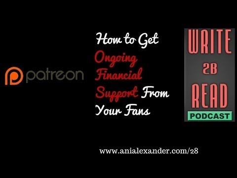 W2BR028: How to Get Ongoing Financial Support From Your Fans