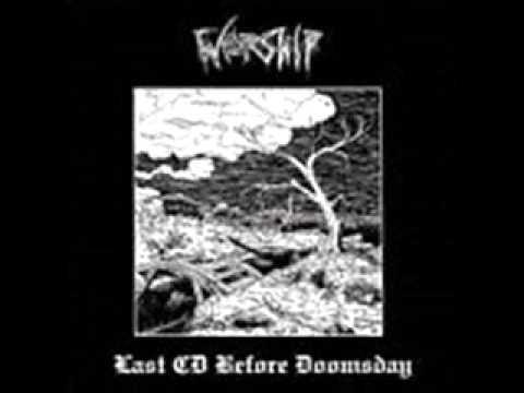 "WORSHIP ""Last cd before Doomsday"""