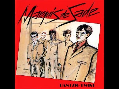Marquis De Sade – Dantzig Twist (1979)
