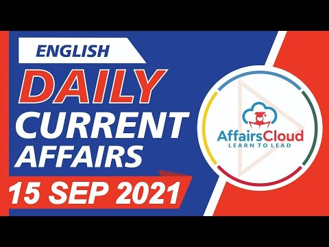 Current Affairs 15 September 2021 English | Current Affairs | AffairsCloud Today for All Exams