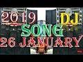 desh bhakti dj song 2019