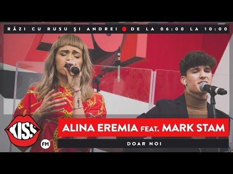 Alina Eremia & Mark Stam - Doar noi (Live @ Kiss FM)