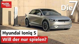 Will der nur spielen? 7 elektrifizierende Fakten zum Hyundai Ioniq 5   auto motor und sport