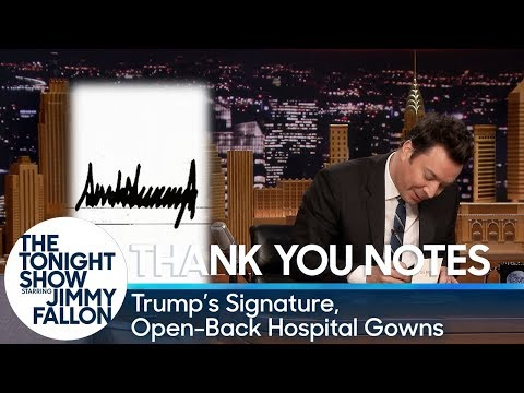 Thank You Notes: Trump's Signature, Open-Back Hospital Gowns