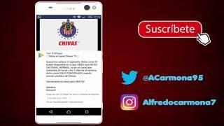 COMO VER CHIVAS TV GRATIS EN TODO EL MUNDO   ANDROID  