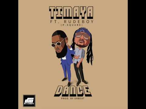 Timaya – Dance feat. Rudeboy (P-Square) | Official Audio | Official Timaya