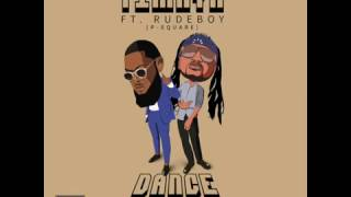 Timaya - Dance feat. Rudeboy (P-Square) | Official Audio | Official Timaya