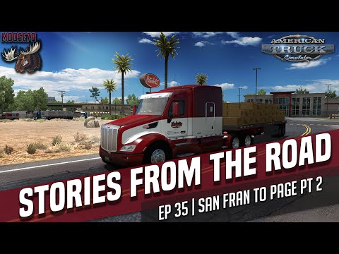 American Truck Simulator | Let's Play | Stories From The Road | EP 35