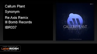 Callum Plant - Synonym (Re:Axis Remix)