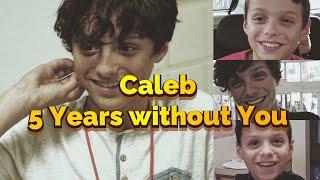 Caleb Logan LeBlanc ~ 5 Years On