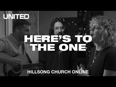 Here's To The One (Church Online) - Hillsong UNITED from YouTube · Duration:  2 minutes 51 seconds