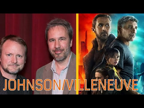 Rian Johnson s Denis Villeneuve: Blade Runner 2049