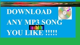 MP3 Song Download Easy Method - Any Song Download