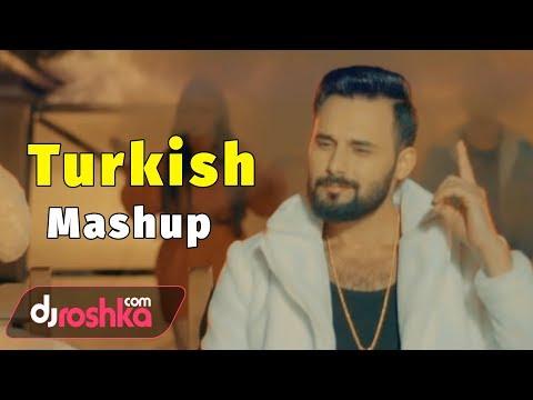 Dj Roshka - Turkish Mashup (Nihat Melik & Aila)