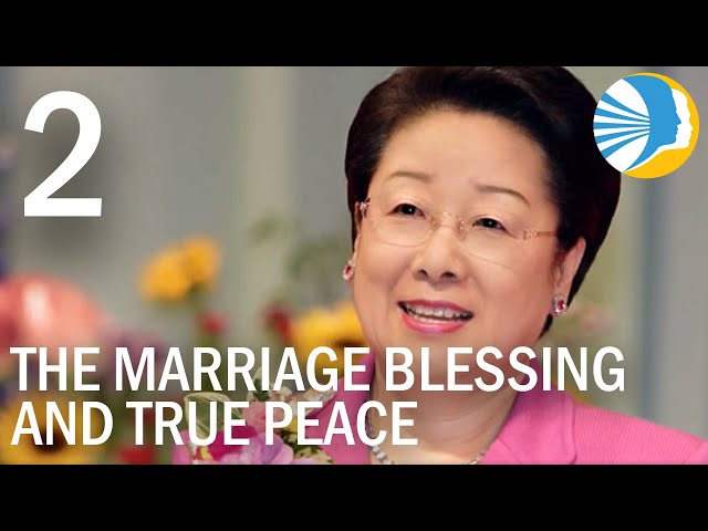 Jesus Came to Marry - The Marriage Blessing, and True Peace Episode 02