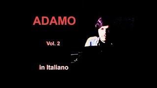 Video Salvatore ADAMO: in Italiano - Vol. 2 download MP3, 3GP, MP4, WEBM, AVI, FLV Agustus 2018