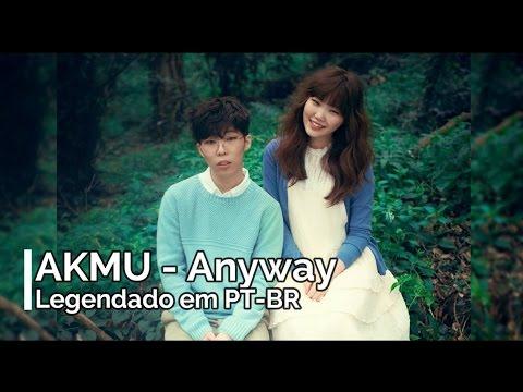AKMU - 길이나 (Anyway) (Legendado em PT-BR)