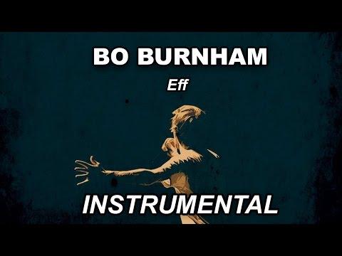 Eff - Bo Burnham (Instrumental)