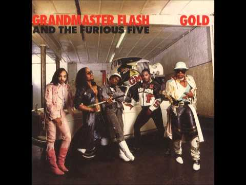 Grandmaster Flash And The Furious Five-Gold (Long Ver.)