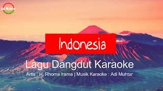 Download Mp3 Indonesia - Karaoke No Vocal - Rhoma Irama
