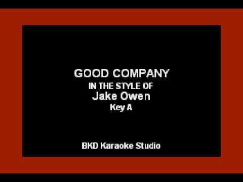 Good Company (In the Style of Jake Owen) (Karaoke with Lyrics)