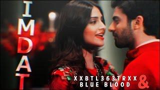 ❥ Bollywood Multifandom Collab   IMDAT [w/Blue Blood]