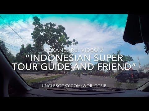 """Pekanbaru. Video 2 """"Indonesian super tour guide and friend"""""""