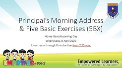 Principal's Morning Assembly (Wednesday 8 April 20)