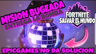 FORTNITE SAVE THE MISION BUGEADA WORLD DELIVERS THE PUMP
