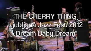Neneh Cherry & The Thing Dream Baby Dream