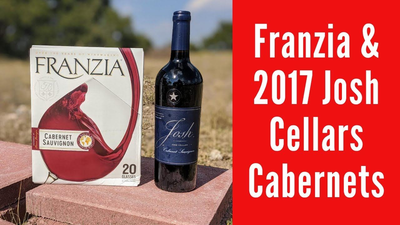 Double Cabernet Sauvignon Wine Review Franzia 2017 Josh Cellars Special Edition Youtube