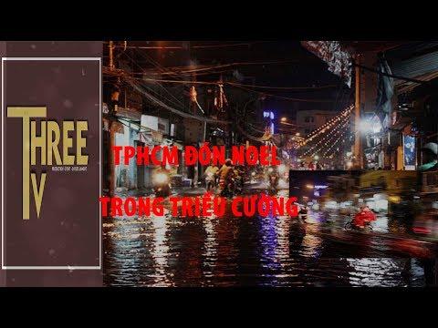 ThreeTV | TRIỀU CƯỜNG TRỞ LẠI SÀI GÒN NGAY NOEL 2018