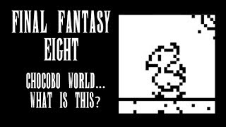 Let's Try: Final Fantasy 8 - Chocobo World...What is this game? (Now on Steam!)