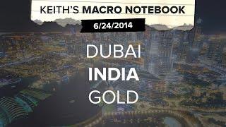 Macro Notebook 6/24: DUBAI INDIA GOLD