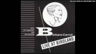 Barbara Carroll - You and the Night and the Music