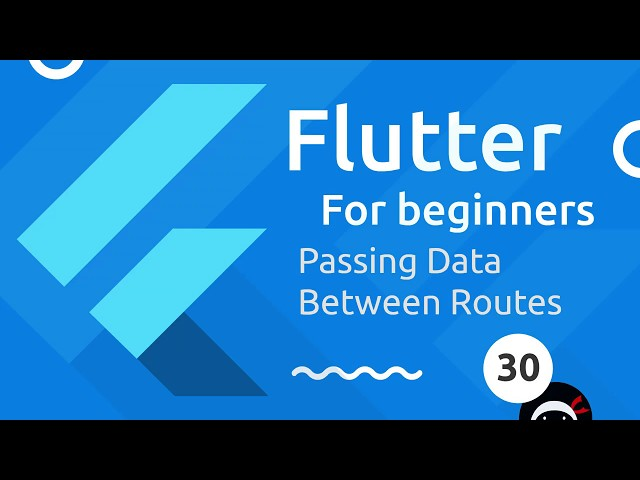 Flutter Tutorial for Beginners #30 - Passing Route Data