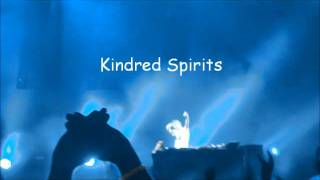 A Trance love story KINDRED SPIRITS original Я тебя люблю