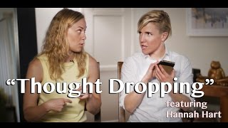 Thought Dropping w/Hannah Hart! #IAmStigmaFree World Mental Health Day 2015