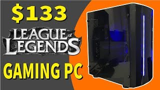 $133 League of Legends PC Build   Overkill Edition