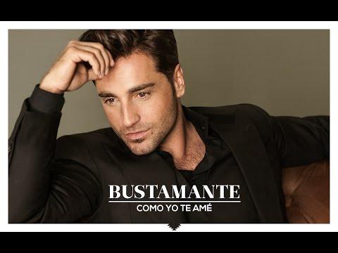 Bustamante - Como Yo Te Amé - Lyric Video.