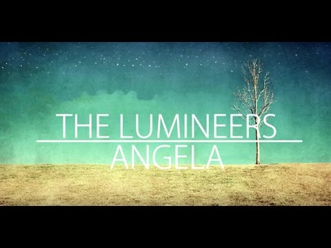 Angela LYRICS  The Lumineers