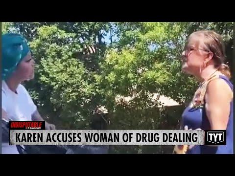 Karen ACCUSES Woman Of Drug Dealing