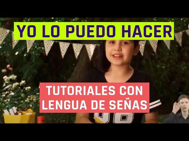 Yo lo puedo hacer | Diario de una mascota | Videos en lengua de señas chilena para niños