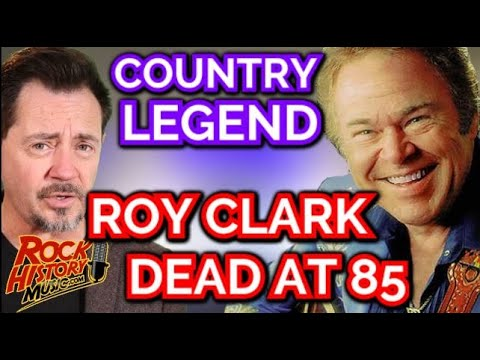 Country Legend Roy Clark Dead at 85 - Our Tribute
