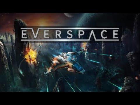 Everspace Gameplay |